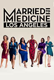 Married to Medicine Los Angeles (2019)