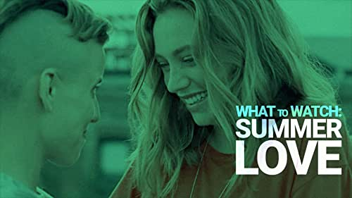 Find Summer Love With These Streaming Movies