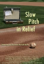 Slow Pitch in Relief