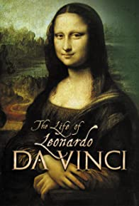 Primary photo for The Life of Leonardo Da Vinci