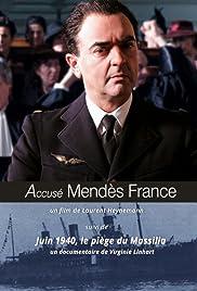 Accusé Mendès France Poster
