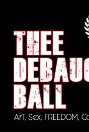 Thee Debauchery Ball Poster