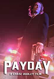 Watch Movie Payday (2018)