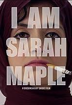 I Am Sarah Maple