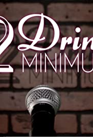 Two Drink Minimum Poster