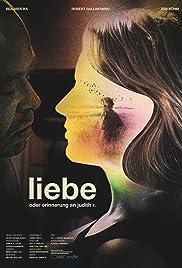 Liebe - Oder Erinnerung an Judith R. Poster
