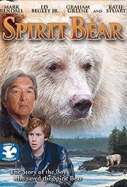 Spirit Bear: The Simon Jackson Story Poster