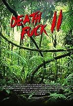 Death Fuck 2