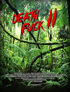 Death Fuck 2 full movie 720p download