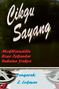 Watch online hd movie Cikgu sayang by [FullHD]
