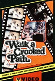 Walk a Crooked Path Poster