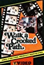 Walk a Crooked Path