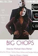 Big Chops