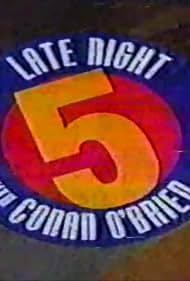 Late Night with Conan O'Brien: 5 (1998)