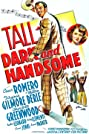Tall, Dark and Handsome (1941) Poster
