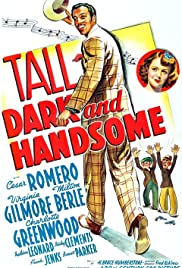 Tall, Dark and Handsome(1941) Poster - Movie Forum, Cast, Reviews