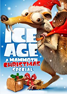 Ice Age: A Mammoth Christmas (2011 TV Short)