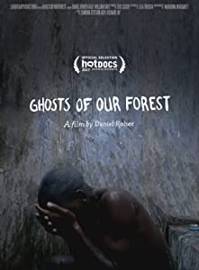 Movie downloads sites free Ghosts of our Forest (2017