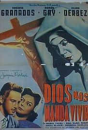 Dios nos manda vivir Poster