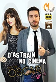 D'Astrain No Cinema: And the Oscar Goes To... Poster