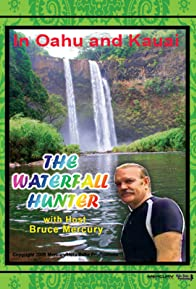 Primary photo for The Waterfall Hunter 4: In Kauai and Oahu