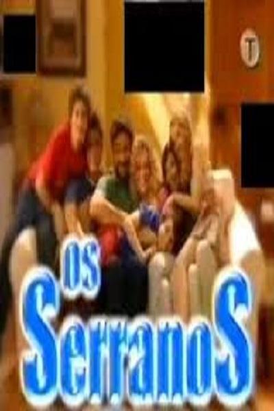 Os Serranos (2005)