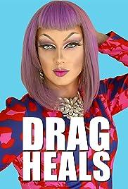 Drag Heals Poster