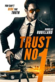 Primary photo for Trust No 1