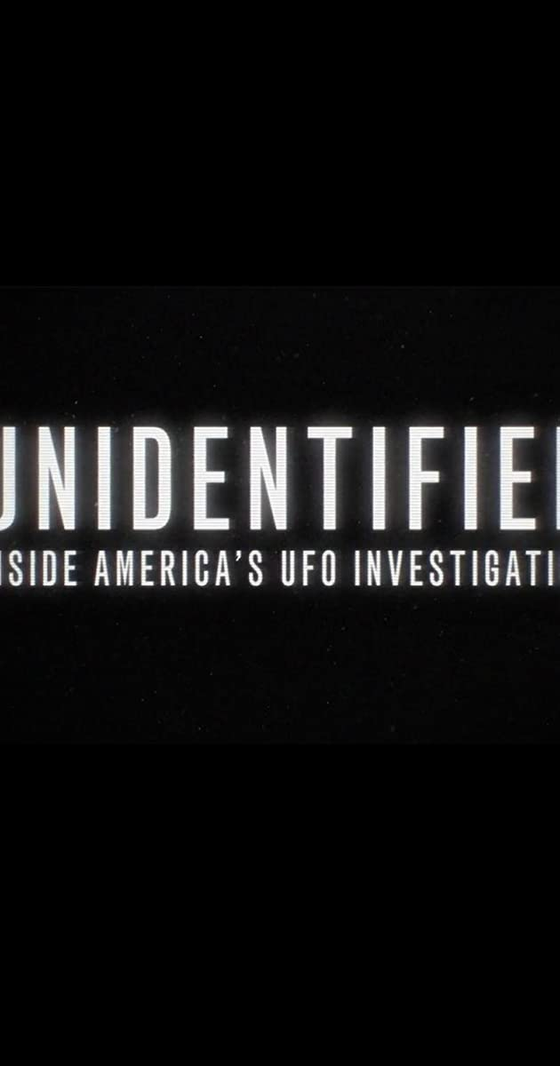 Download Unidentified: Inside America's UFO Investigation or watch streaming online complete episodes of  Season 1 in HD 720p 1080p using torrent