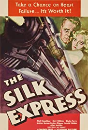 The Silk Express (1933) Poster - Movie Forum, Cast, Reviews