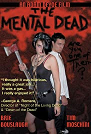 The Mental Dead (2003) starring Brie Bouslaugh on DVD on DVD