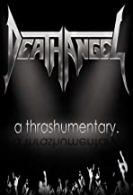 Death Angel: A Thrashumentary