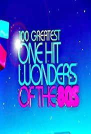 100 Greatest One Hit Wonders of the 80's Poster