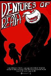 Dentures of Death Poster