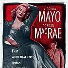 Gordon MacRae and Virginia Mayo in Backfire (1950)