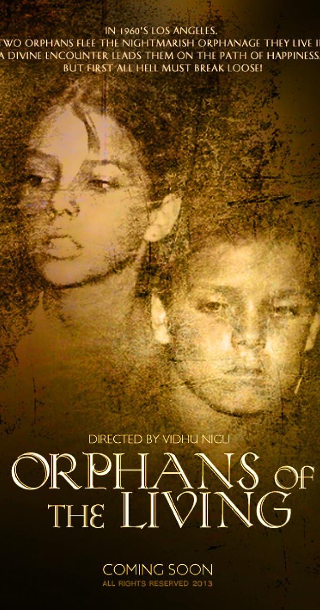 Orphans Of The Living 2013 Imdb