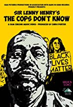 Sir Lenny Henry: The Cops Don't Know