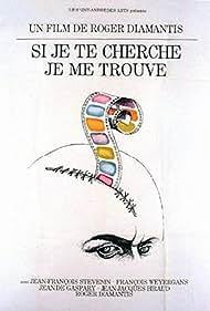 Si j'te cherche... j'me trouve (1974)