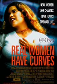Real Women Have Curves (2002) Poster - Movie Forum, Cast, Reviews