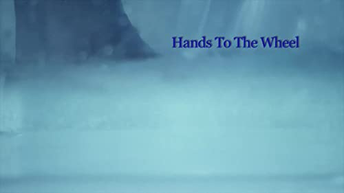 Hands To The Wheel (2012) Trailer