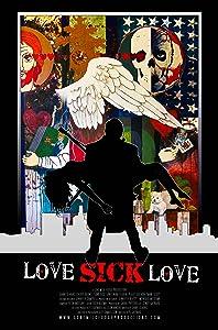 Movie free online Love Sick Love by none [1020p]