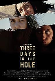 Sara Vessal, Kally Khourshid, and Amelia Rae in Three Days in the Hole (2018)