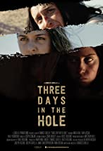 Primary image for Three Days in the Hole