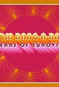 Primary photo for Boom Bang-a-Bang! 50 Years of Eurovision