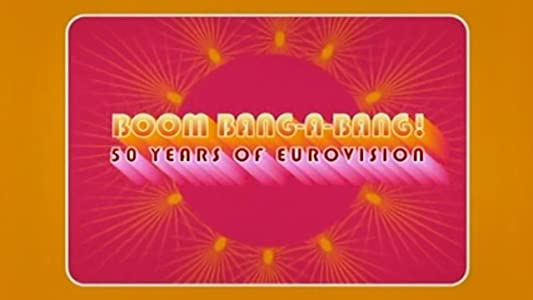 MP4 movies old free download Boom Bang-a-Bang! 50 Years of Eurovision by [hdrip]