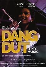 Dangdut is My Music