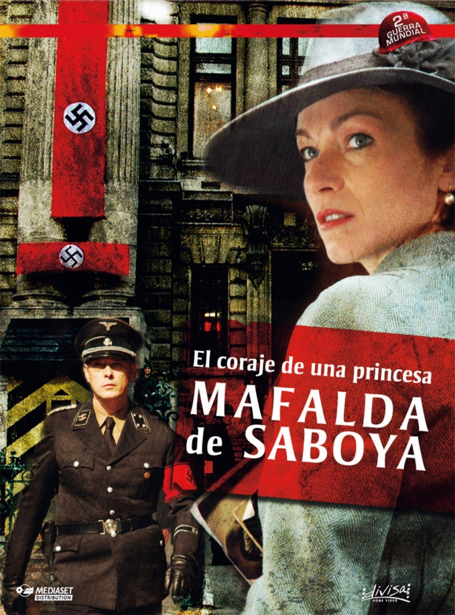 Mafalda di Savoia - Il coraggio di una principessa (TV Movie 2006 ...