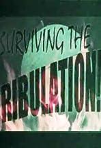 Surviving the Tribulation!
