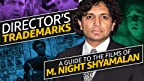 Here's a plot twist: M. Night Shyamalan has a unique visual style threaded through his disparate supernatural, thriller, and genre films that goes much deeper than his surprise endings. From 'The Sixth Sense' to 'Unbreakable' to 'Glass,' IMDb dives into the trademarks of writer, director, producer, and actor M. Night Shyamalan.
