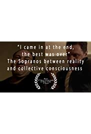 I came in at the end, the best was over: the Sopranos between reality and collective consciousness
